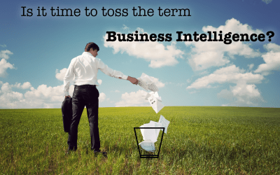 "How ""Business Intelligence"" is Failing you"