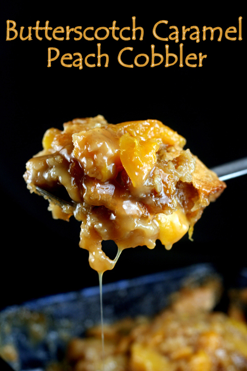 Butterscotch Caramel Peach Cobbler - No Words.