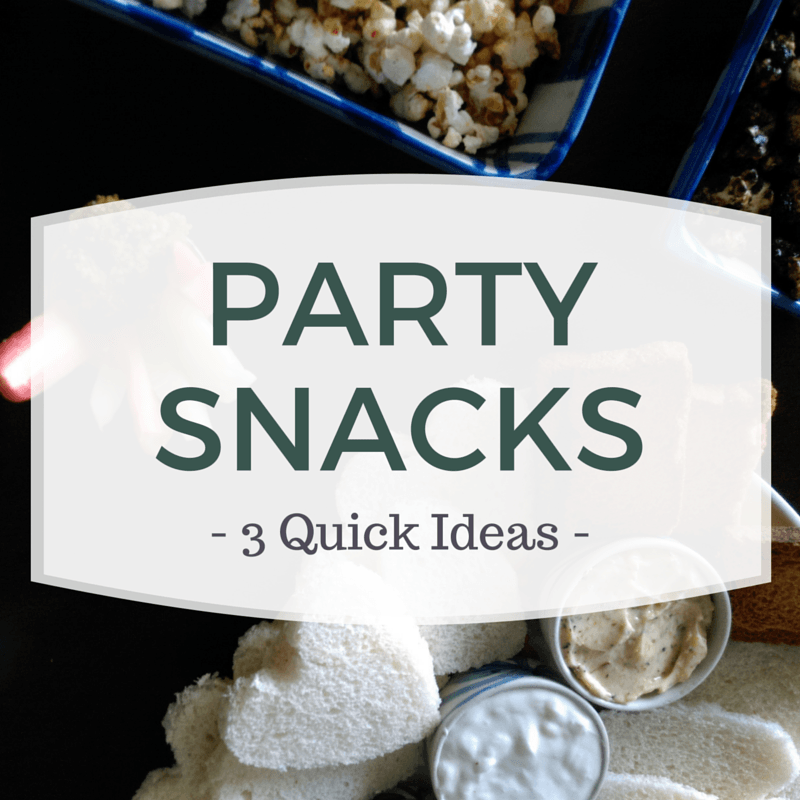 3-Quick-Party-Snacks