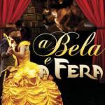 """""""A Bela e a Fera"""" de volta ao Teatro das Artes neste sábado"""