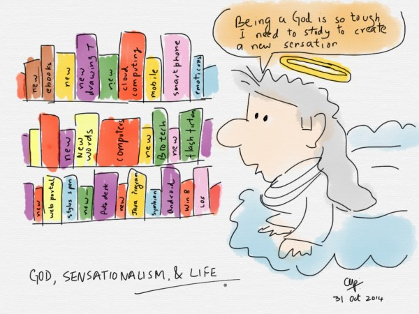 God, sensationalism, and life