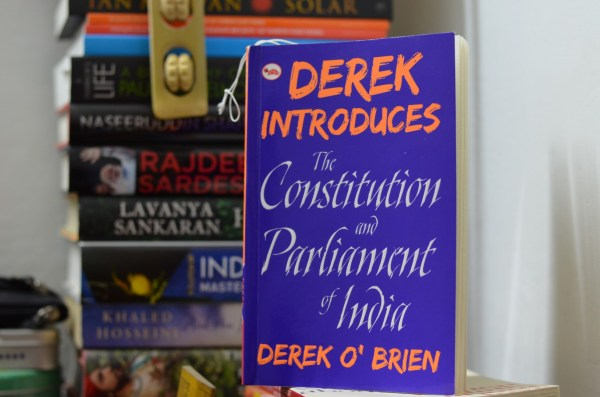 Review of 'The Constitution and the Parliament of India' written by Derek O'Brien