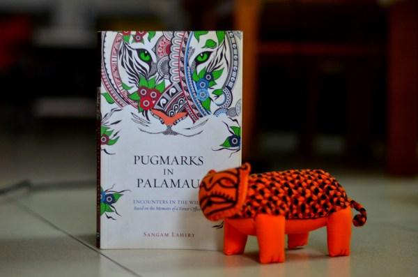Pugmarks in Palamau - written by Sangam Lahiri - Leadstart Publishing