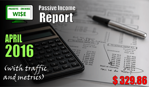 Passive Income Report April 2016