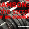 secret-of-samsons-strength