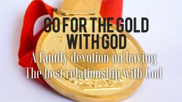 family devotion about best relationship with god
