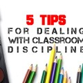 5 tips for classroom discipline