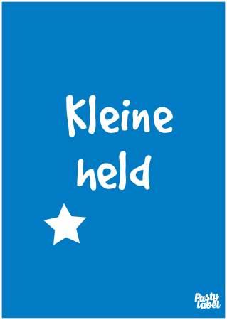 poster spreuk kleine held blauw
