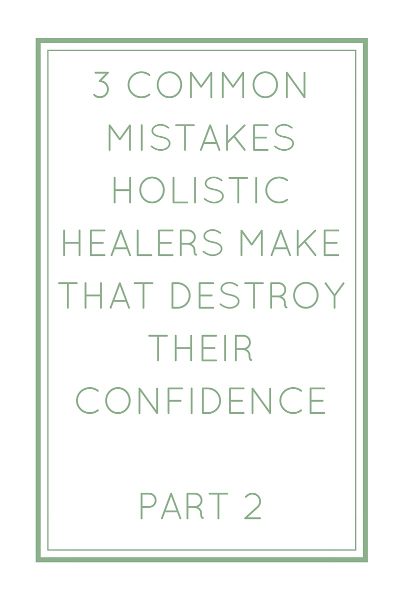 3 common mistakes holistic healers make that destroy their confidence part 2 lea tran - Common mistakes when building a home which can demolish your dream ...