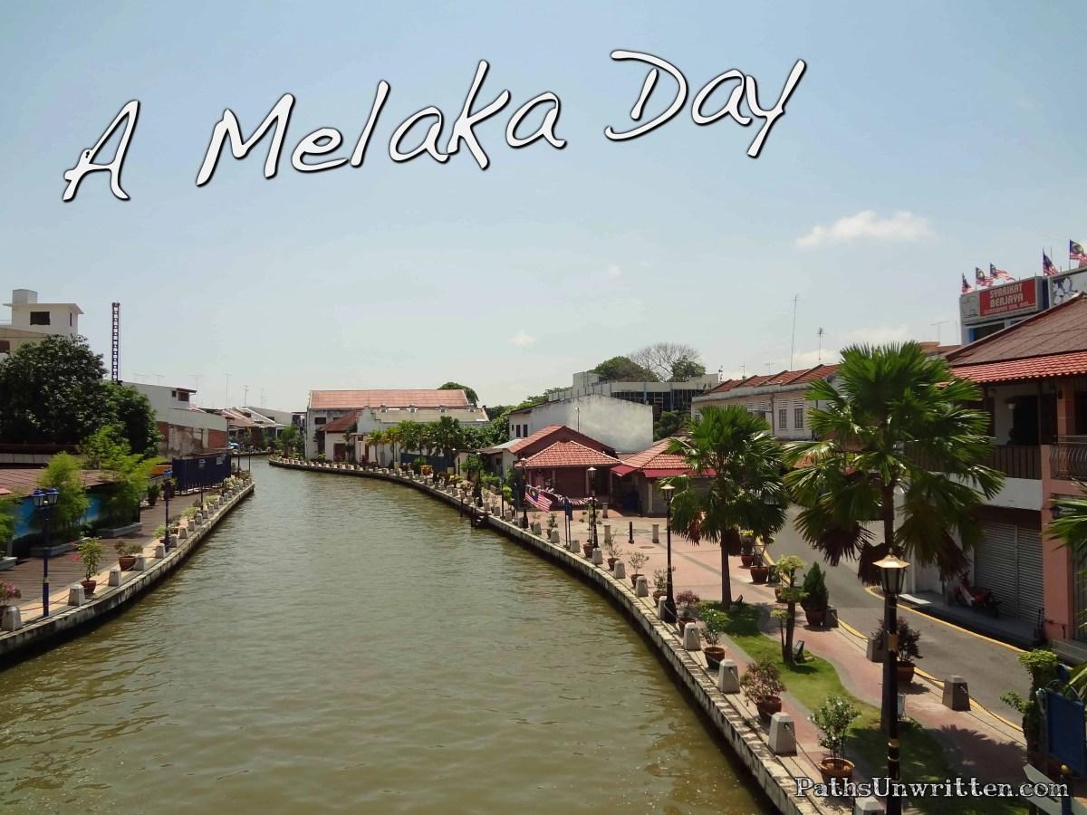 A Melaka Day