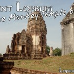 Ancient Lopburi and the Monkey Temple of Lavo