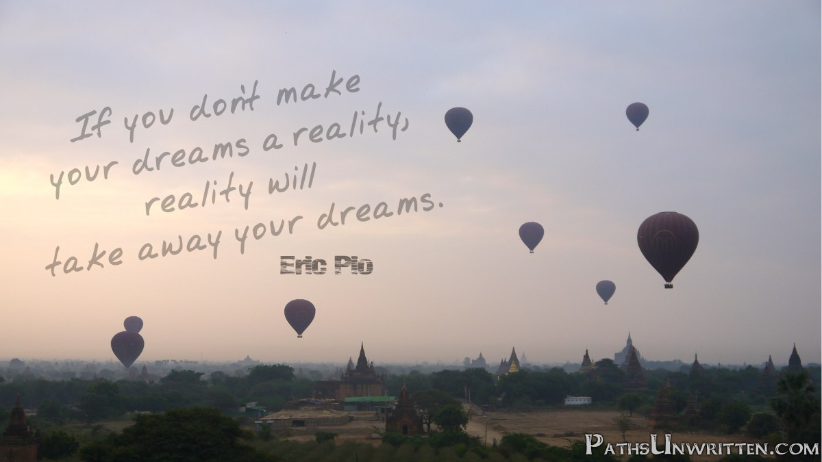 Monday Travel Quote:  Dreams and Reality