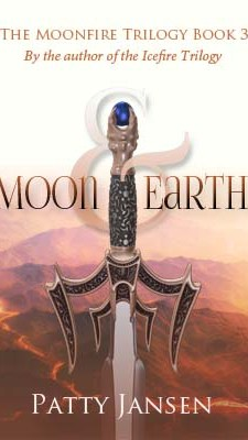 Moon & Earth Book 3 of the Moonfire Trilogy