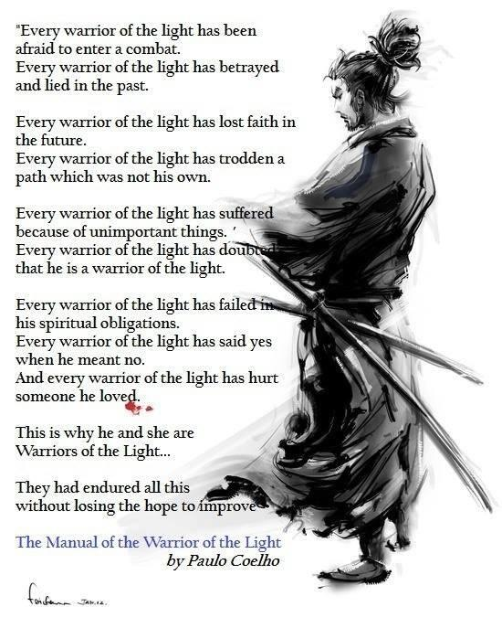 Every warrior of light has been afraid