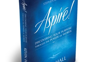 "WIN a FREE Copy of Kevin Hall's Book: ""Aspire: Discovering Your Purpose Through Power of Words"""