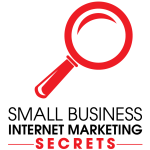 Small Business Internet Marketing Secrets