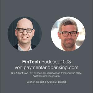 FinTech Podcast #003 – Die Zukunft von PayPal – Analysen und Prognosen