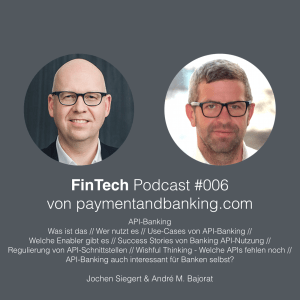 FinTech Podcast #006 – API-Banking