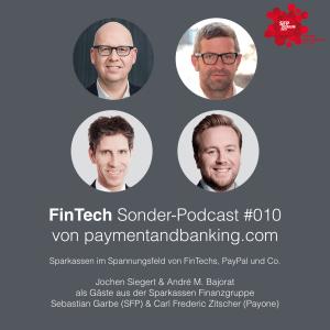 FinTech Podcast #010 – Sparkassen im Spannungsfeld von FinTechs, PayPal und Co