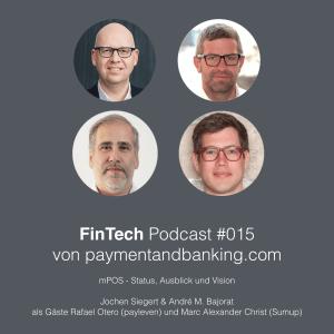 FinTech Podcast #015 – mPOS – Status, Ausblick und Vision