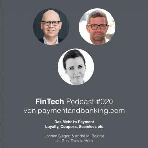 """FinTech Podcast #020 – Das """"Mehr"""" im Payment"""