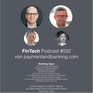 FinTech Podcast #032 – Mobile Banking Apps