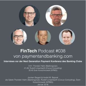 FinTech Podcast #038 – Next Generation Payment Kongress Interview