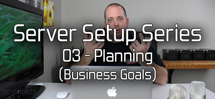 Server Setup 03 Planning Business Goals