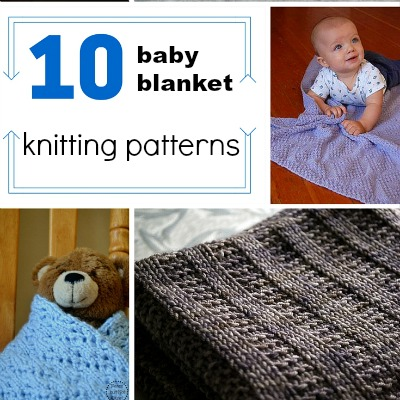 10 Baby Blanket Patterns