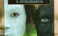 RACISMON_PRECONCEITO_E_INTOLERANCIA_1245507594P