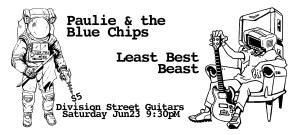 Paulie & the Blue Chips with Least Best Beast