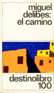 Cartel de la pelicula El camino de Miguel Delibes