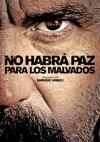 Cartel de la película No habrá paz para los malvados