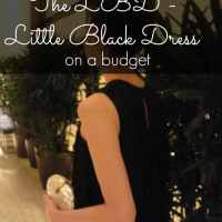 The LBD - Little Black Dress - on a Budget!
