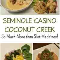 Seminole Casino Coconut Creek - So Much More than Slot Machines!