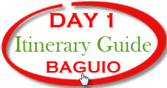 Baguio Tour - Day 1 itinerary