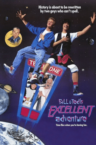 bill and ted's excellent adventure movie poster