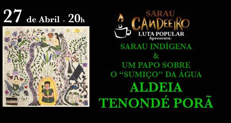 Sarau Candeeiro promove conversa sobre a crise da água e sarau indígena no Sacolão das Artes