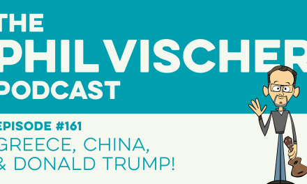 Episode 161: Greece, China, and Donald Trump!