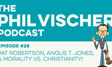 Episode 28: Pat Robertson, Angus T. Jones, and Morality vs. Christianity!