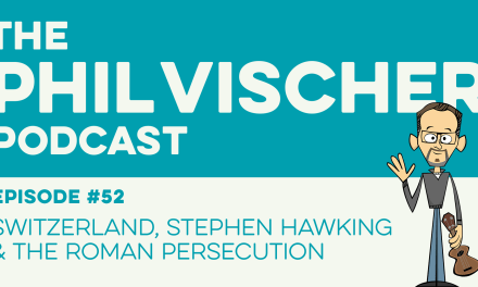 Episode 52: Switzerland, Stephen Hawking & did the Roman Persecution really happen?