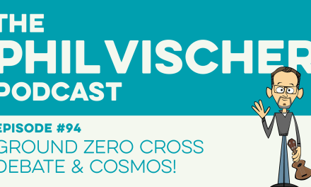 Episode 94: Ground Zero Cross Debate and Cosmos!