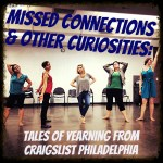Beautiful woman in row g [29] (Philadelphia): Simpatico presents craigslist themed MISSED CONNECTIONS AND OTHER CURIOSITIES