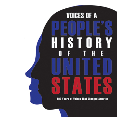 VOICES OF A PEOPLES HISTORY THE UNITED STATES Plays Players This Time We Have To Succeed