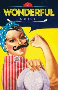 A WONDERFUL NOISE (Villanova): Noise but not wonderful