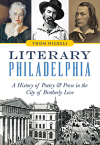 You Don't Know Philadelphia Writers Like Thom Nickels