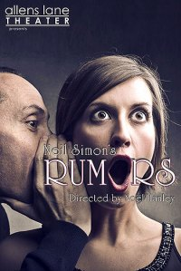 RUMORS (Allens Lane Theater): 60-second review