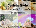 Ceviche Style_5 Top Spots for Ceviche in Scottsdale