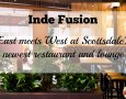 Inde Fusion Restaurant now open in Scottsdale