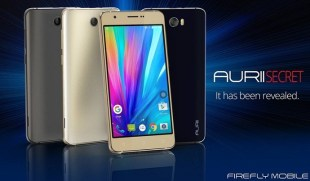 Firefly Mobile Launches Aurii Secret & Aurii Secret Lite Smartphones with Android Marshmallow
